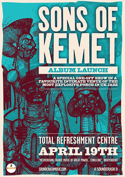 Sons of Kemet at Total Refreshment Centre on Sat 17th March 2018 Flyer