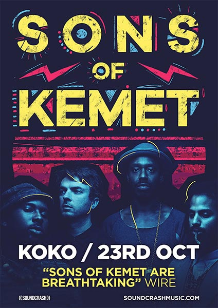 Sons of Kemet at KOKO on Tue 23rd October 2018 Flyer