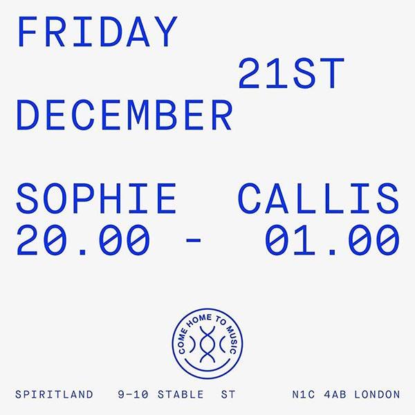 Sophie Callis at Spiritland on Fri 21st December 2018 Flyer