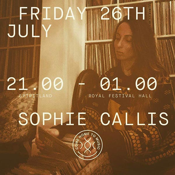 Sophie Callis at Royal Festival Hall on Fri 26th July 2019 Flyer