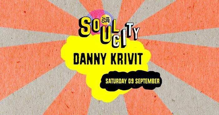 Soul City w/ Danny Krivit at Jazz Cafe on Sat 9th September 2017 Flyer