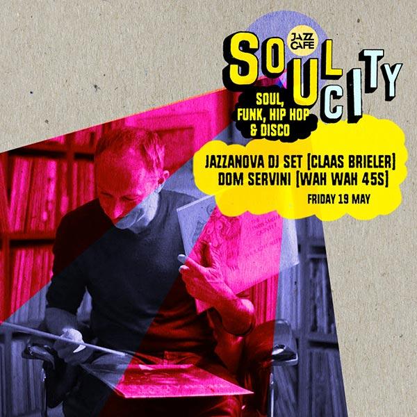 Soul City w/ Jazzanova at Jazz Cafe on Fri 19th May 2017 Flyer