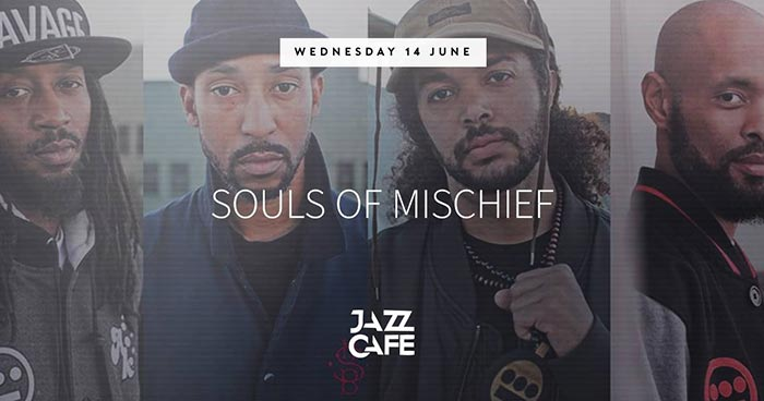 Souls of Mischief at Jazz Cafe on Wed 14th June 2017 Flyer