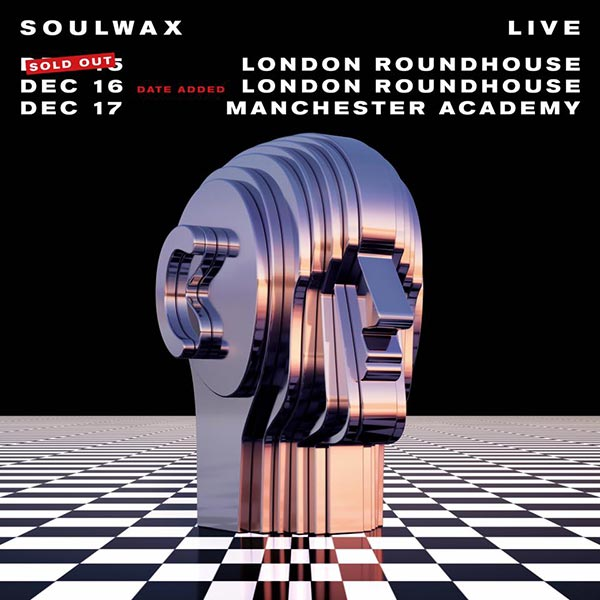 Soulwax at The Roundhouse on Sat 16th December 2017 Flyer