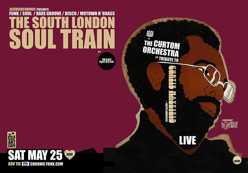 The South London Soul Train at CLF Art Cafe on Sat 25th May 2019 Flyer