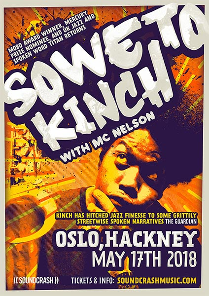 Soweto Kinch at Oslo Hackney on Thu 17th May 2018 Flyer