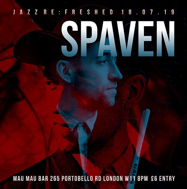 Richard Spaven at Mau Mau Bar on Thu 18th July 2019 Flyer