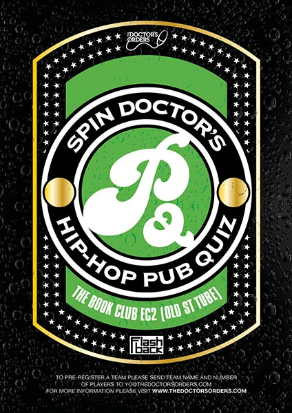 Spin Doctor's Hip-Hop Pub Quiz at Book Club on Thu 19th October 2017 Flyer