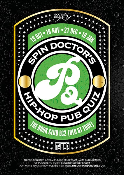 Spin Doctor's Hip-Hop Pub Quiz at Book Club on Thu 16th November 2017 Flyer
