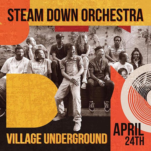 The Steam Down Orchestra at Village Underground on Wed 24th April 2019 Flyer