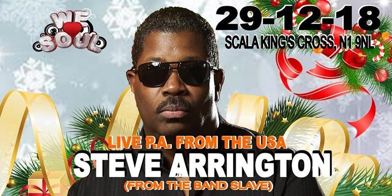 Steve Arrington at Scala on Sat 29th December 2018 Flyer