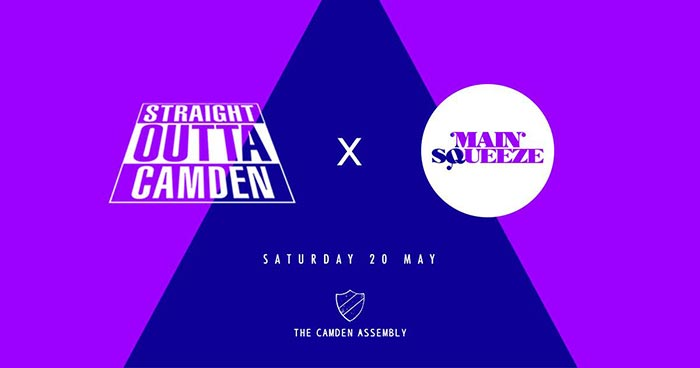 Straight Outta Camden X Main Squeeze at Camden Assembly on Sat 20th May 2017 Flyer