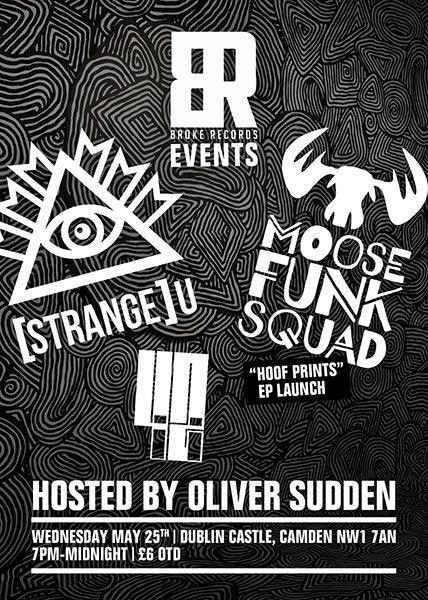 Strange-U + Moose Funk Squad at KOKO on Wednesday 25th May 2016 Flyer