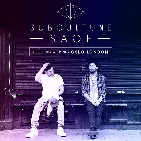Subculture Sage at Finsbury Park on Tuesday 7th November 2017 Flyer