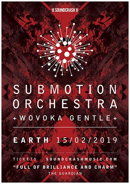 Submotion Orchestra at Hackney Arts Centre on Fri 15th February 2019 Flyer