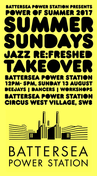 Summer Sundays: Jazz Re:Freshed Takeover at Circus West on Sun 13th August 2017 Flyer