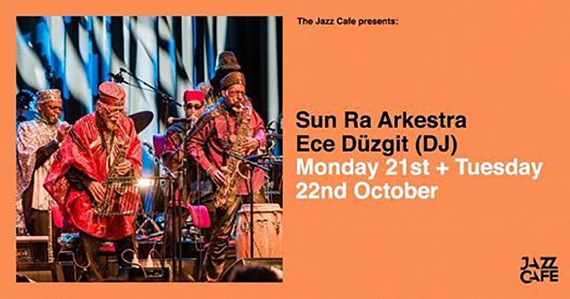 Sun Ra Arkestra at Jazz Cafe on Tue 22nd October 2019 Flyer