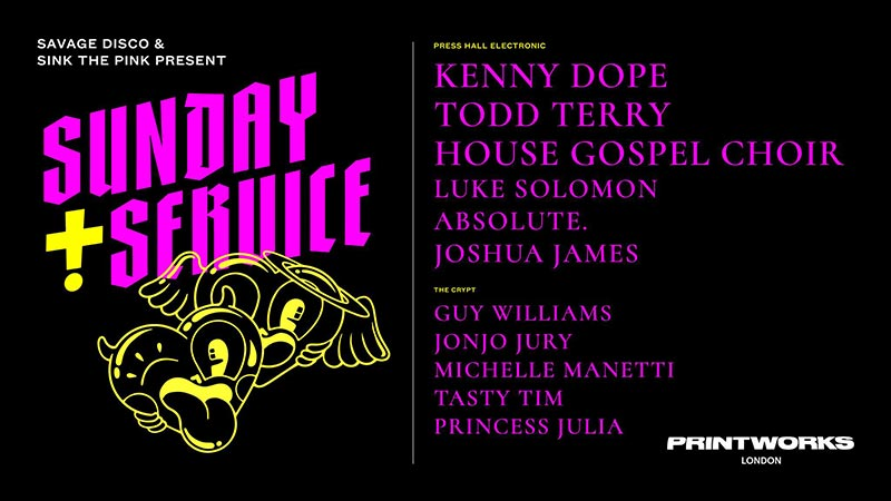 Sunday Service w/ Kenny Dope at Printworks on Sun 14th April 2019 Flyer