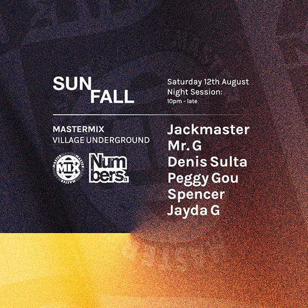 Numbers & Mastermix: Sunfall Night Session at Village Underground on Sat 12th August 2017 Flyer
