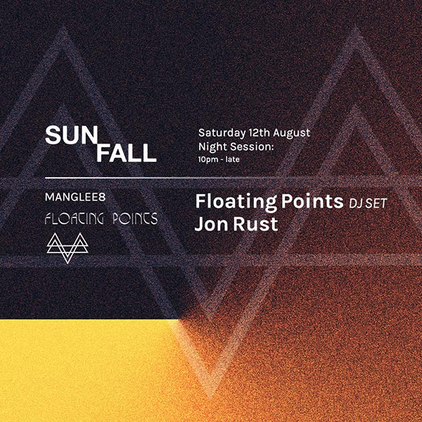 Floating Points: Sunfall Night Session at The Laundry Building on Sat 12th August 2017 Flyer