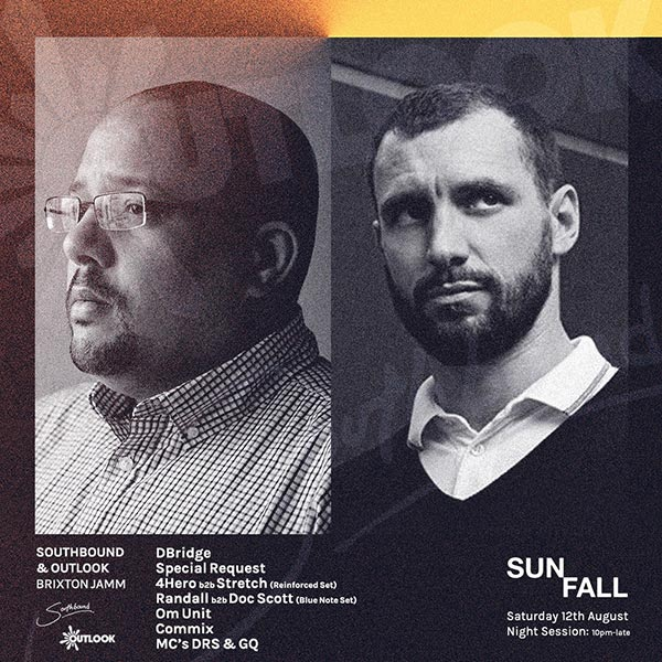 Outlook x Southbound: Sunfall Night Session at Brixton Jamm on Sat 12th August 2017 Flyer