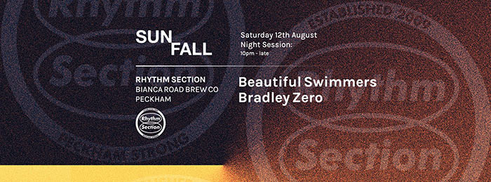 Rhythm Section: Sunfall Night Session at Bianca Road Brew Co. on Sat 12th August 2017 Flyer
