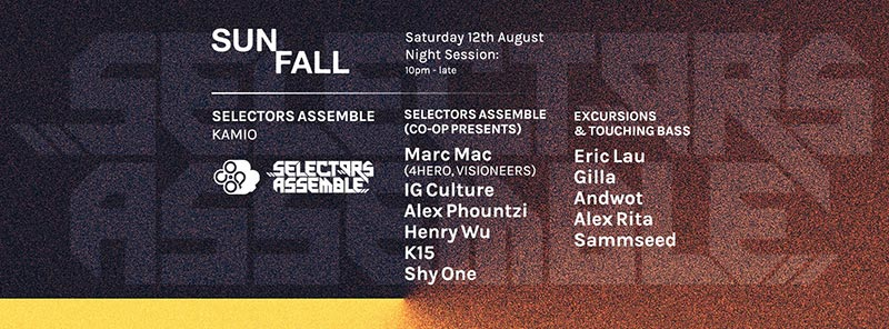 Selectors Assemble: Sunfall Night Session at Kamio on Sat 12th August 2017 Flyer