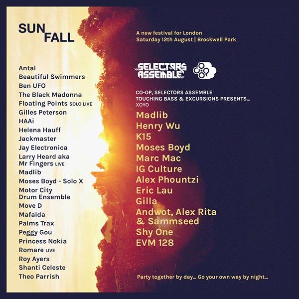 Selectors Assemble: Sunfall Night Session at XOYO on Sat 12th August 2017 Flyer