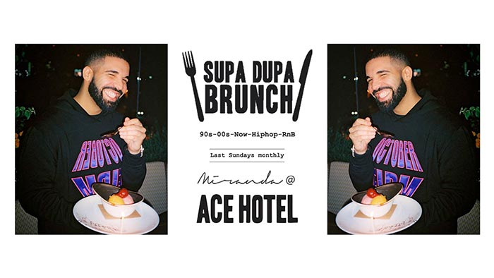 Supa Dupa Brunch Party x Ace Hotel Miranda at Ace Hotel on Sun 28th January 2018 Flyer