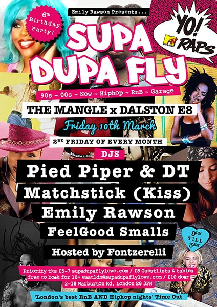 Supa Dupa Fly 6th Birthday at Brixton Academy on Friday 10th March 2017 Flyer