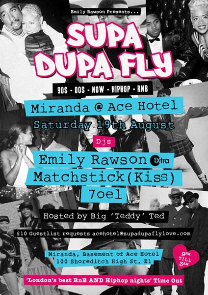 Supa Dupa Fly at Ace Hotel on Sat 19th August 2017 Flyer