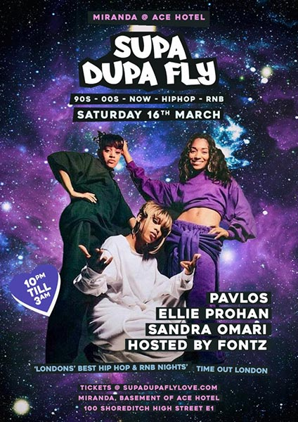 Supa Dupa Fly x Ace Hotel Miranda at Ace Hotel on Sat 16th March 2019 Flyer
