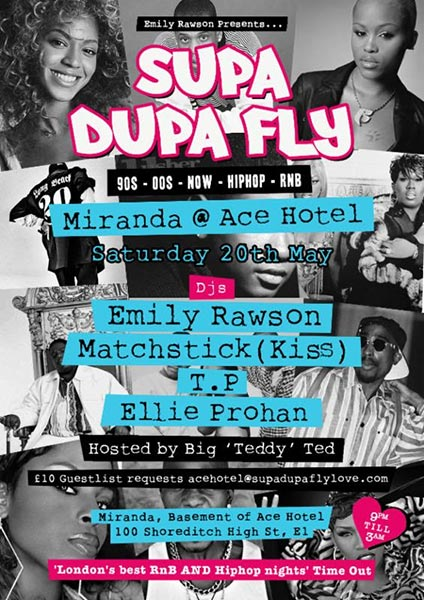 Supa Dupa Fly at Ace Hotel on Sat 20th May 2017 Flyer