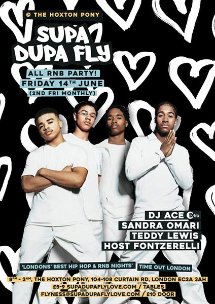 Supa Dupa Fly x All RnB Party at The Hoxton Pony on Fri 14th June 2019 Flyer