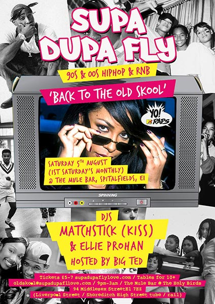 Supa Dupa Fly x Back to the Old Skool at The Mule Bar on Sat 5th August 2017 Flyer