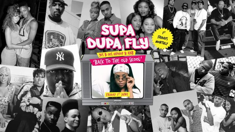 Supa Dupa Fly x Back To The Old Skool at Paradise by way of Kensal Green on Fri 1st June 2018 Flyer
