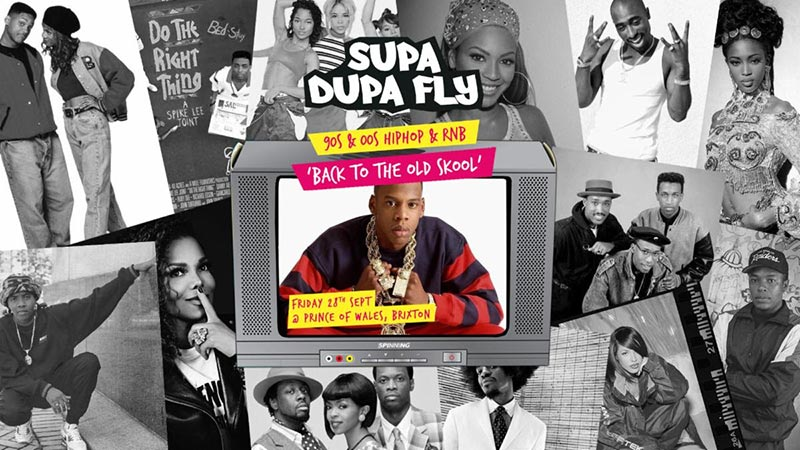Supa Dupa Fly x Back to the Old Skool x Brixton at Prince of Wales on Fri 27th September 2019 Flyer