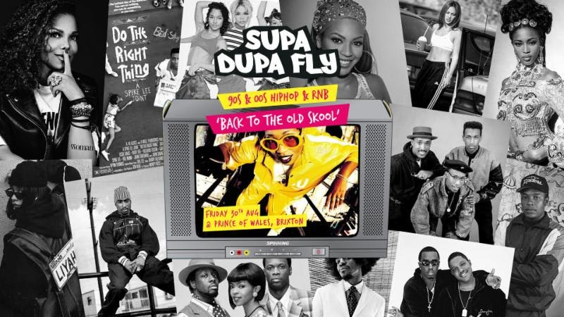 Supa Dupa Fly x Back to the Old Skool x Brixton at Prince of Wales on Fri 30th August 2019 Flyer