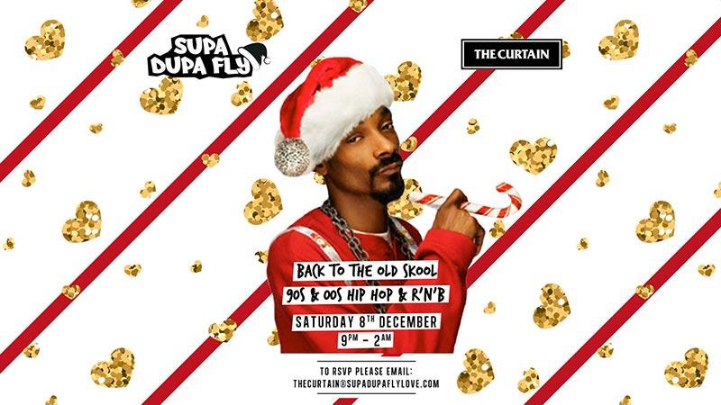 Supa Dupa Fly x The Curtain at The Curtain on Sat 8th December 2018 Flyer