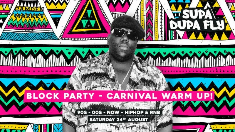 Supa Dupa Fly x Summer Block Party x Carnival Warm Up at Solomons Yard on Sat 24th August 2019 Flyer