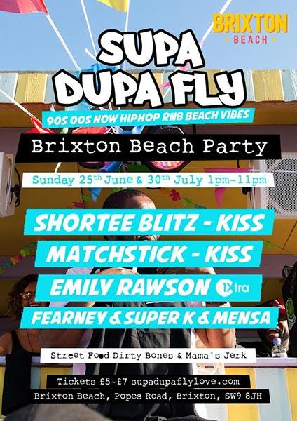 Supa Dupa Fly x Brixton Beach Party at Brixton Beach Boulevard on Sun 30th July 2017 Flyer
