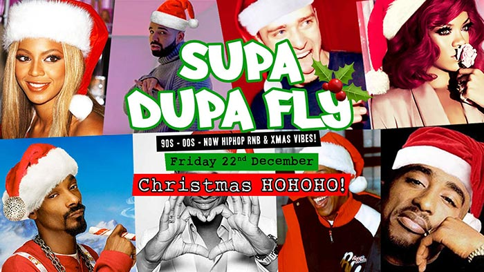 Supa Dupa Fly x Christmas HoHoHo x Free Entry at Wringer and Mangle on Friday 22nd December 2017 Flyer