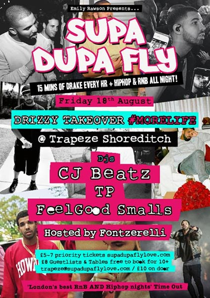 Supa Dupa Fly Drizzy Takeover at Trapeze on Fri 18th August 2017 Flyer