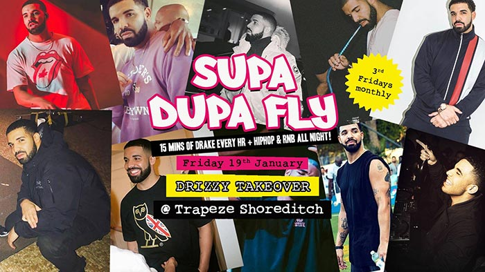 Supa Dupa Fly Drizzy Takeover at Trapeze on Fri 19th January 2018 Flyer