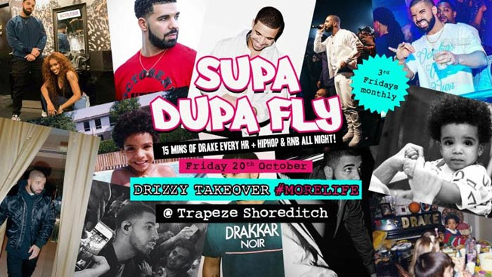 Supa Dupa Fly Drizzy Takeover at Trapeze on Fri 20th October 2017 Flyer