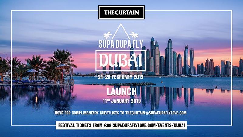 Supa Dupa Fly x Dubai x London Launch at The Curtain on Fri 11th January 2019 Flyer