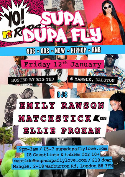 Supa Dupa Fly w/ DJ Shortee Blitz at Mangle E8 on Fri 12th January 2018 Flyer