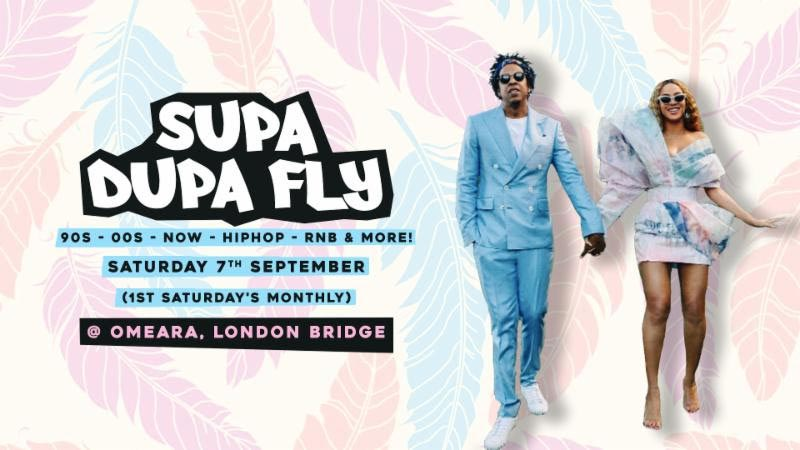 Supa Dupa Fly x Omeara at Omeara on Sat 7th September 2019 Flyer