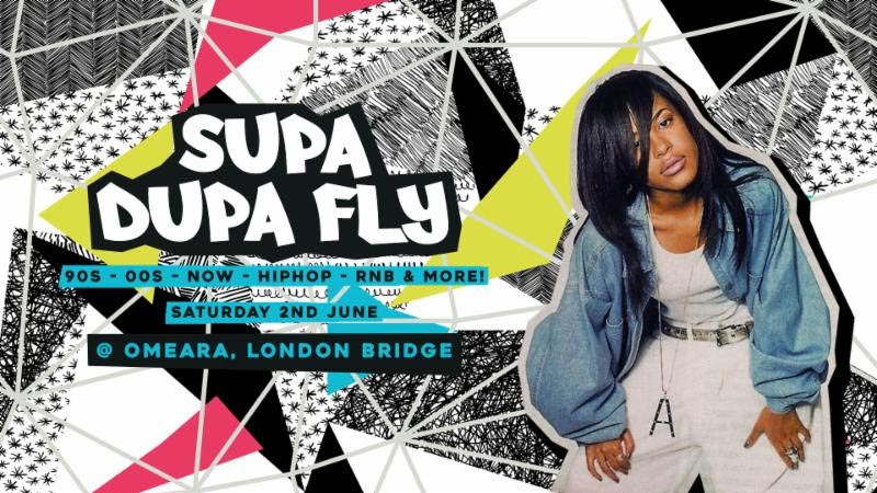 Supa Dupa Fly x Omeara at Omeara on Sat 2nd June 2018 Flyer