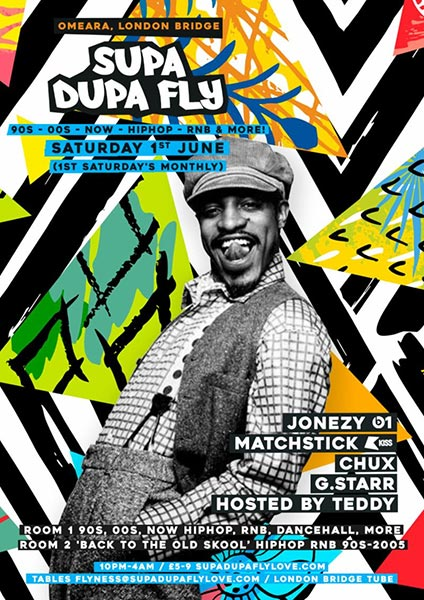 Supa Dupa Fly x Omeara at Omeara on Saturday 1st June 2019 Flyer
